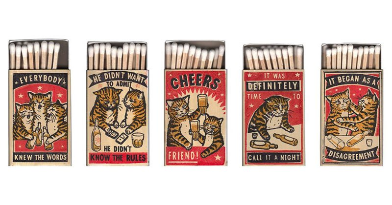 strike your fancy by arna miller and ravi zupa 1 Vintage Matchbox Style Artworks of Cats Making Questionable Decisions